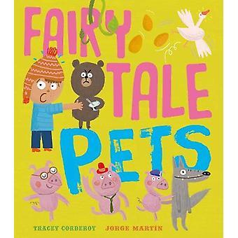 Animali domestici di racconto fairy di Tracey Corderoy - 9781848694422 libro