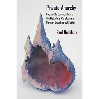 Private Anarchy - umulig samfunnet og Outsiders monolog i