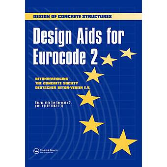Design AIDS for Eurocode 2 Design of Concrete Structures by Spon