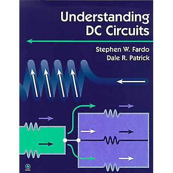 Understanding DC Circuits by Patrick & Dale
