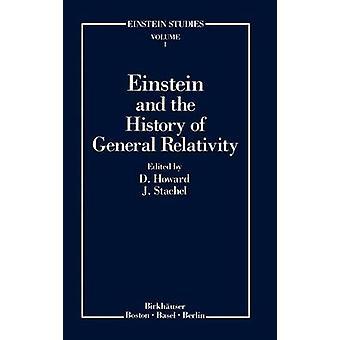 Einstein e a história da relatividade geral por Howard & Don