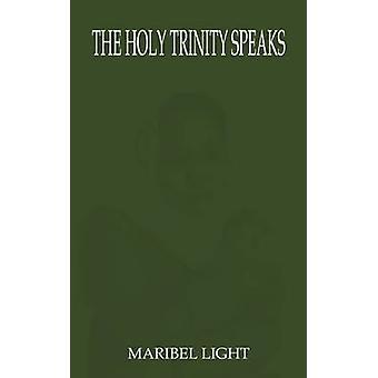 The Holy Trinity Speaks by Light & Maribel