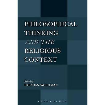 Pensamiento filosófico y el contexto religioso por Sweetman y Brendan