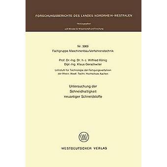 Untersuchung der Schneidhaltigkeit Neuartiger Schneidstoffe von Ehe- & Wilfried