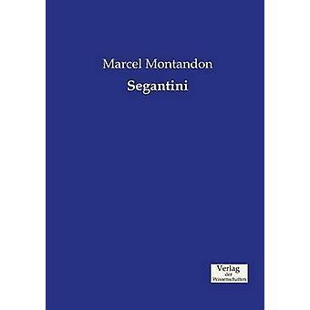 Segantini by Montandon & Marcel