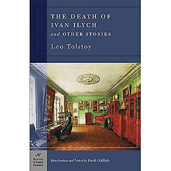 The Death of Ivan Ilych & Other Stories (Barnes & Noble Classics Series)