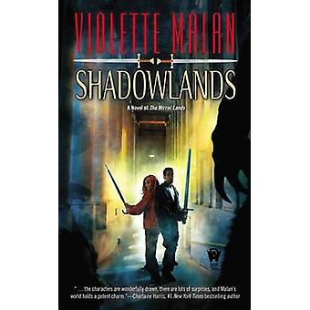 Shadowlands by Violette Malan - 9780756407735 Book