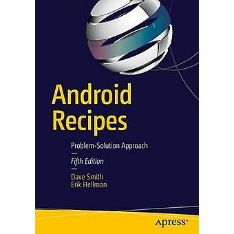 Android Recipes - A Problem-Solution Approach by Dave Smith - Erik Hel