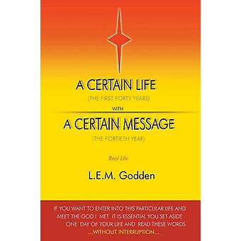A Certain Life by Godden & L.E.M.