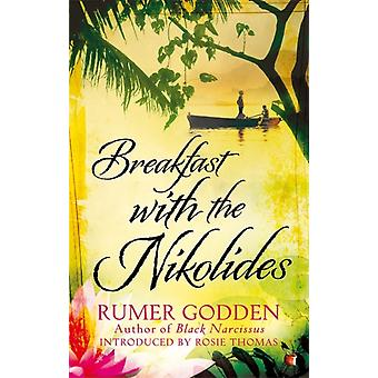 Breakfast with the Nikolides: A Virago Modern Classic (VMC) (Paperback) by Godden Rumer Thomas Rosie