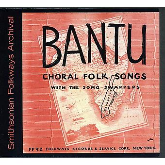 Song Swappers & Pete Seeger - Bantu Choral Folk Songs [CD] USA import