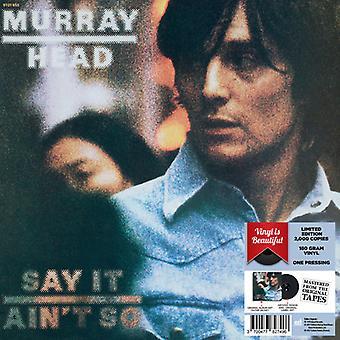 Murray Head - decir, Ain't So - 180 importación USA gramo vinilo 2017 Ed. limitada [vinilo]