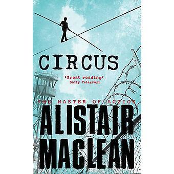 Circus by Alistair MacLean - 9780006167358 Book