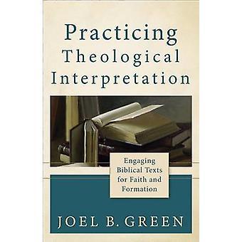 Øve teologisk fortolkning - engagerende bibelske tekster for Fa