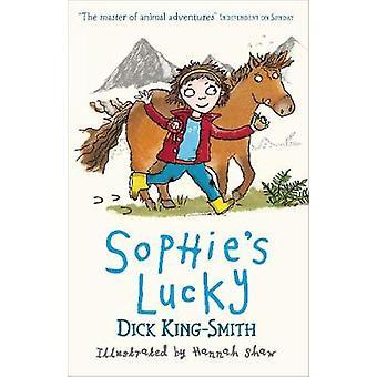 Sophie's Lucky av Dick King-Smith - Hannah Shaw - 9781406344356 bok