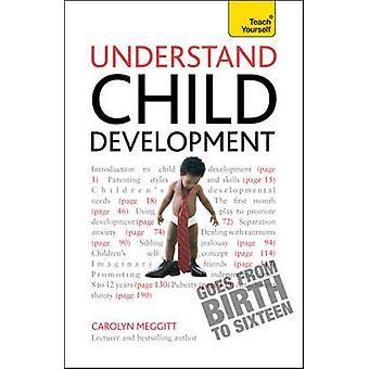 Ymmärtää lapsen kehitystä - Teach Yourself Carolyn Meggitt - 978