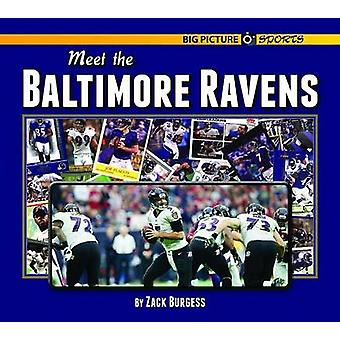 Meet the Baltimore Ravens by Zack Burgess - 9781599537450 Book