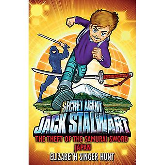 Jack Stalwart - The Theft of the Samurai Sword - Japan - Book 11 by Eliz