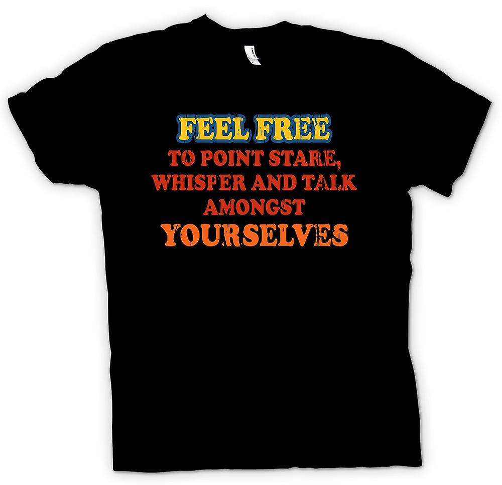 Kids T-shirt - Feel Free To Point, Stare, Whisper and Talk Amongst Yourselves