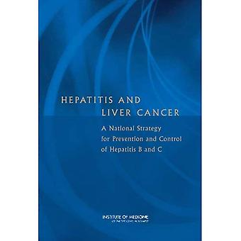 Hepatitis and Liver Cancer: A National Strategy for Prevention and Control of Hepatitis B and C
