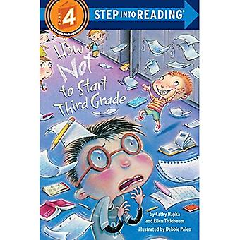 How Not to Start Third Grade (Step Into Reading - Level 4 - Paperback)