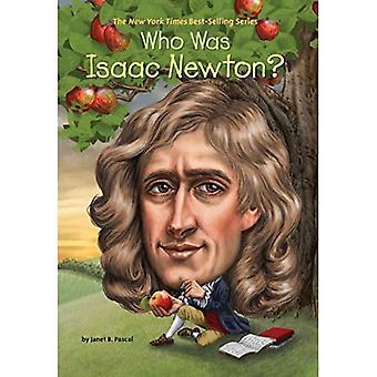 Qui était Isaac Newton?