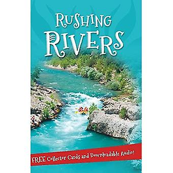 It's all about... Rushing Rivers