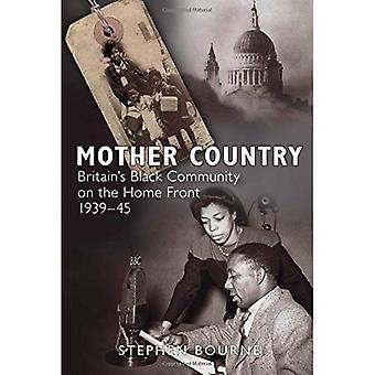Mutterland: Großbritanniens schwarzen Gemeinschaft auf der Hauptfrontseite 1939-45