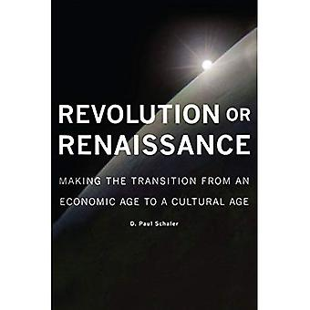 Revolution or Renaissance: Making the Transition from an Economic Age to a Cultural Age (Governance)