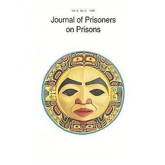 Journal of Prisoners on Prisons: v. 6, No. 2