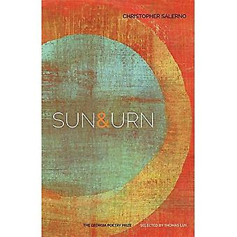 Sun & Urn: Poems (The Georgia Poetry Prize)