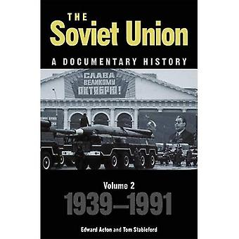 The Soviet Union: A Documentary History Volume 2: 1939-1991 (Exeter Studies in History): 2