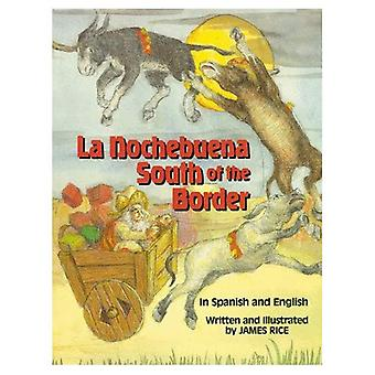 La Nochebuena South of Border (Night Before Christmas Series)