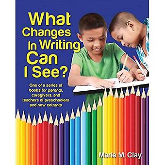 What Changes in Writing Can I See (Marie Clay)