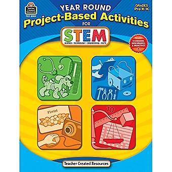 Year Round Project-Based Activities for Stem: Grades Prek-K