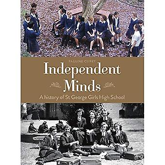 Independent Minds: A History of St George Girls High School