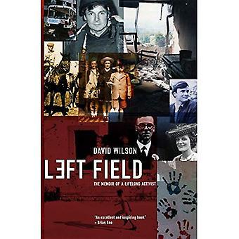 Left Field: The memoir of a lifelong activist