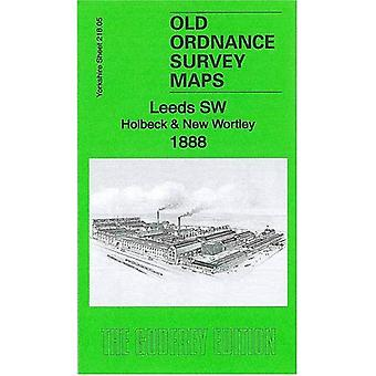 Leeds SW: Holbeck & New Wortley 1888: Yorkshire Sheet 218.05a (Old Ordnance Survey Maps of Yorkshire)