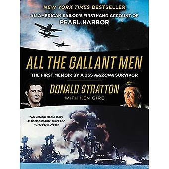 Tous les hommes courageux: compte de première main d'un marin américain de Pearl Harbor