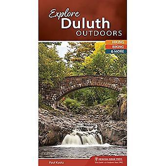 Explore Duluth Outdoors: Hiking, Biking, & More (Explore Outdoors)
