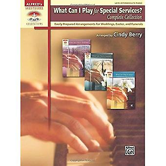 What Can I Play for Special Services?, Complete Collection: Easily Prepared Arrangements for Weddings, Easter, and Funerals (Sacred Performer Collections)