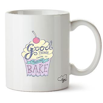 Hippowarehouse Good Things Come To Those Who Bake 10 oz Mug