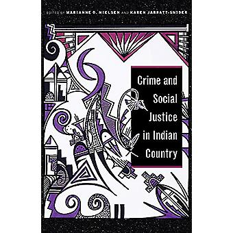 Crime and Social Justice in Indian Country by Marianne O. Nielsen - 9