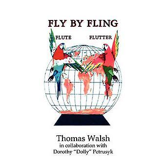 Vliegen door gooien door Walsh & Thomas