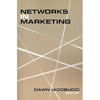 Reti di Marketing di Iacobucci & Dawn
