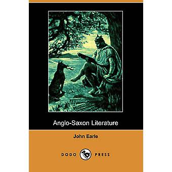 AngloSaxon Literature by Earle & John