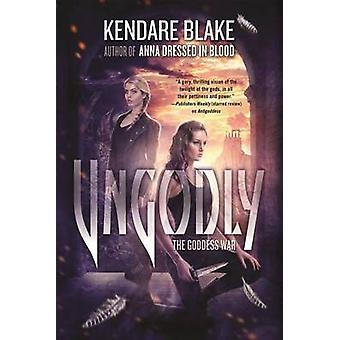 Ungodly by Kendare Blake - 9780765334459 Book