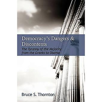 Democracy's Dangers & Discontents - The Tyranny of the Majority from t