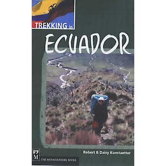 Trekking in Ecuador by Robert Kunstaetter - 9780898868241 Book