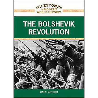 The Bolshevik Revolution by John C Davenport - 9781604132793 Book